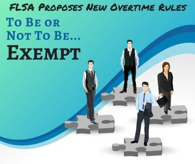 FLSA New Overtime Law Changes for Exempt Employees